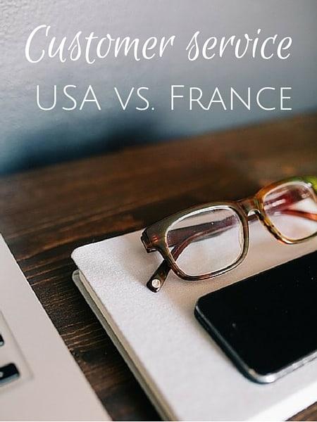 Customer service in france vs usa
