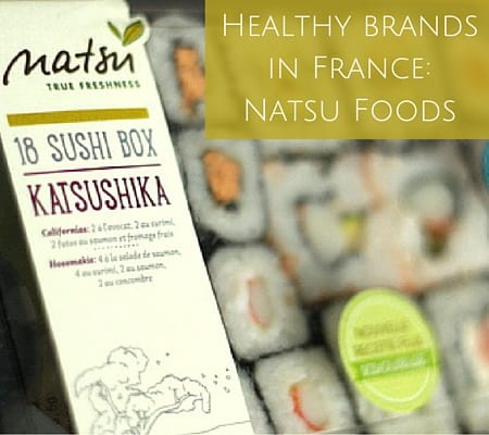 Healthy brands in France- Natsu Foods