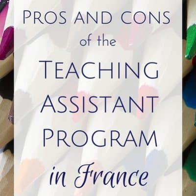 TAPIF reviews: Pros and cons of the Teaching Assistant Program in France