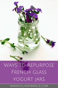 Ways to repurpose French glass yogurt jars