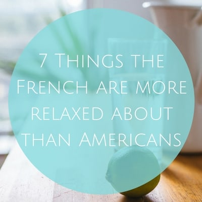 7 Things the French are more relaxed about than Americans