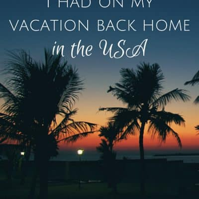 Culture shock moments I had on my vacation back home in the USA
