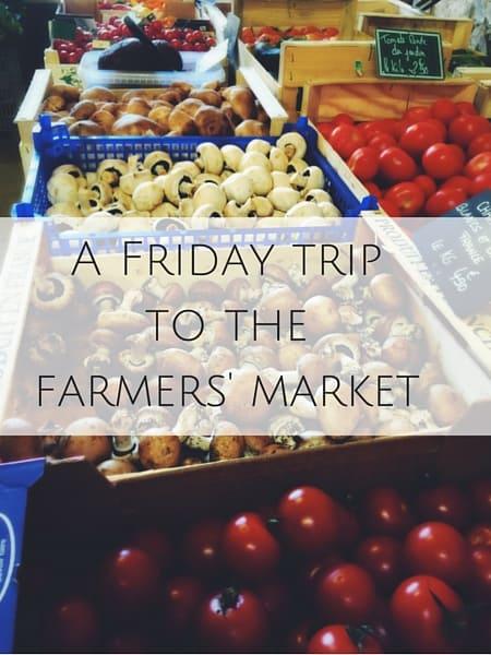 A Friday trip farmers' market