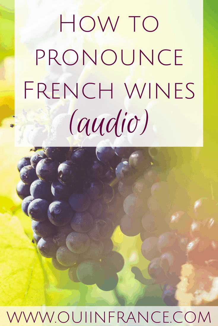 How to pronounce French wines