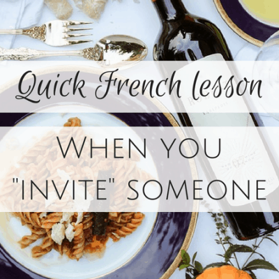 "Quick French Lesson: Get your wallet ready if you ""invite"" someone out to eat"