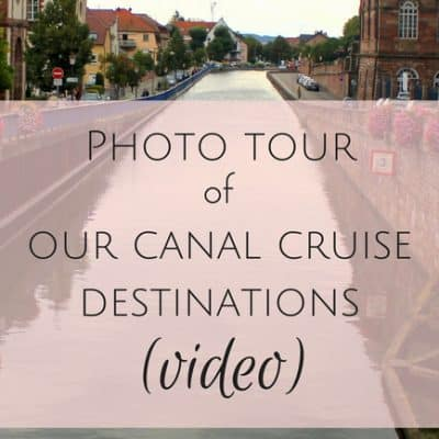 Photo tour of our canal cruise destinations (VIDEO)