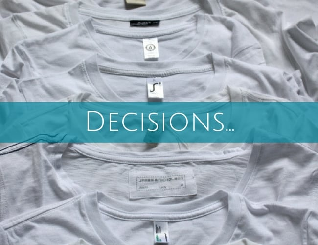 decisions on opening tshirt shop