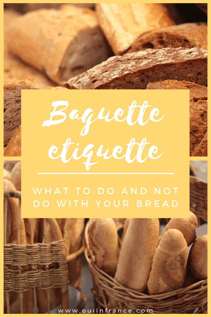 baguette etiquette how to eat baguette