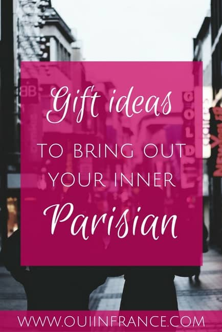 MORE FRENCH GIFT IDEAS to bring out your inner Parisian