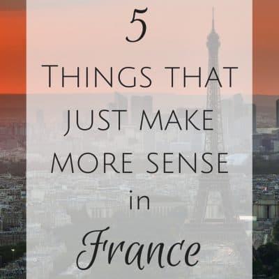 5 Things that make more sense in France