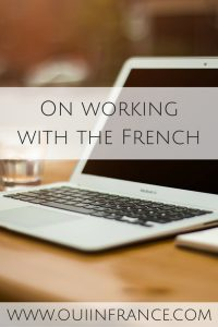On working with the French