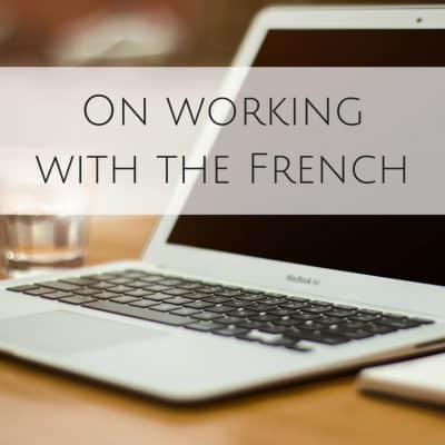 French business culture: On working in France