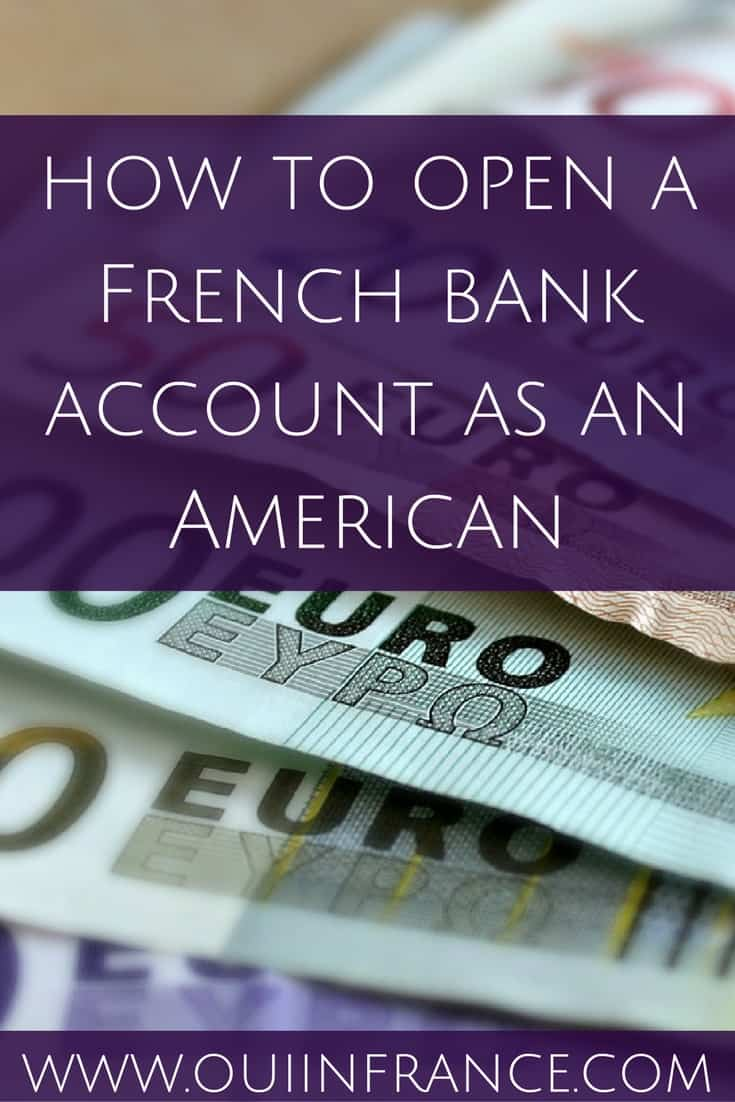 how to open a French bank account as an American
