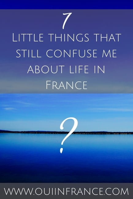 Little things that still confuse me about life in France