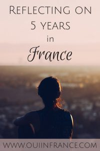 reflecting on 5 years in france as an expat
