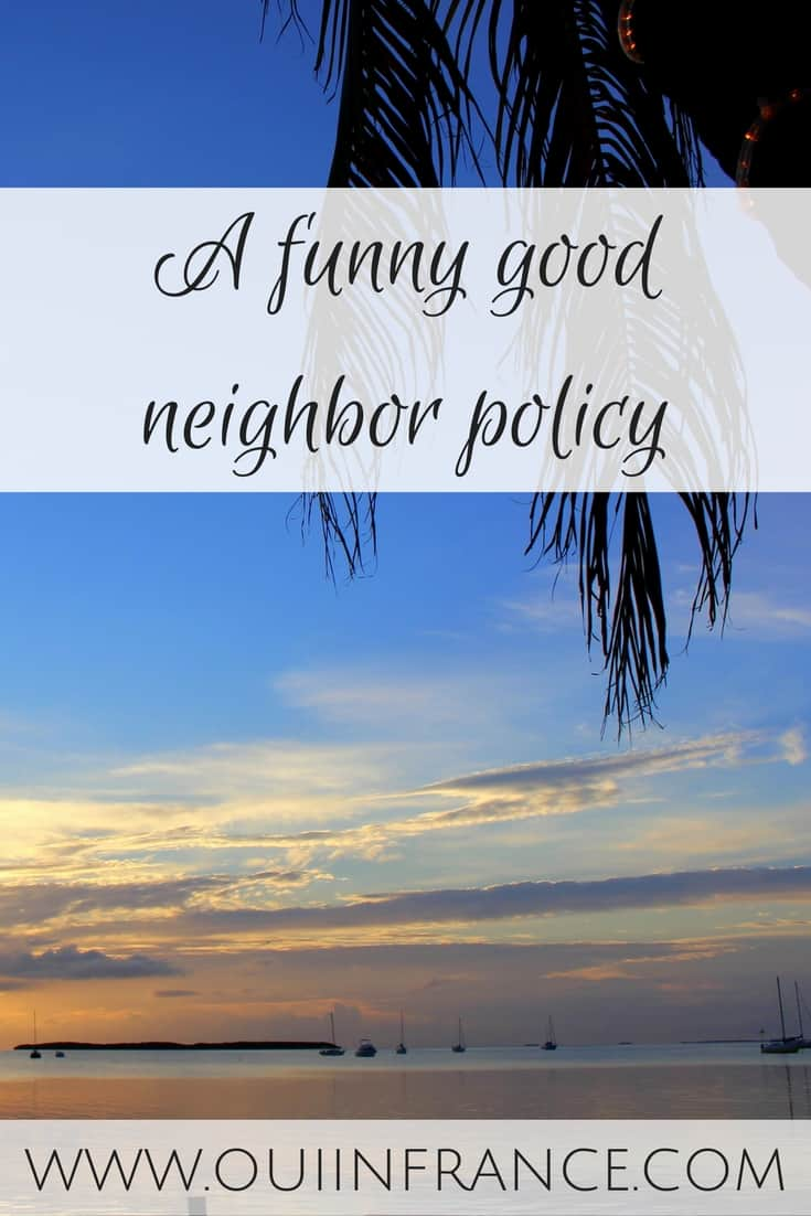 A funny good neighbor policy