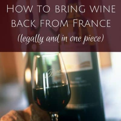 How to bring wine back from France