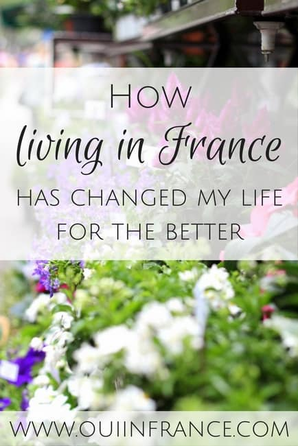 how life in france has changed my life for the better