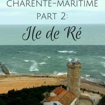 Exploring the Charente-Maritime Part 2: Ile de Ré
