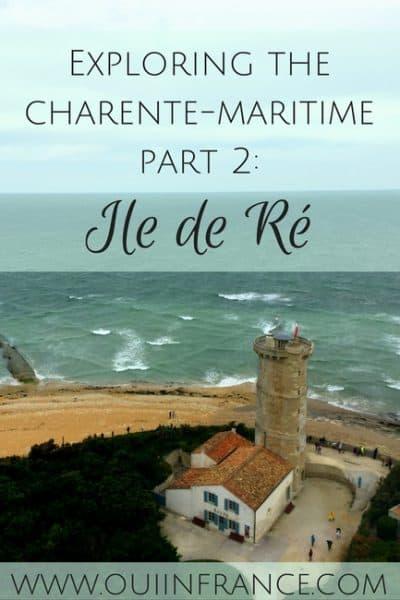 Exploring the Charente-Maritime Part 2: Ile de Ré