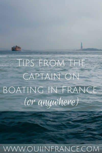 Tips from the captain on boating in France (or anywhere)