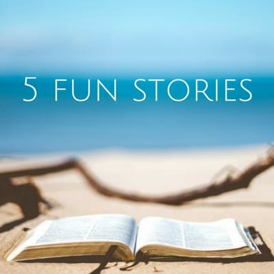 5 Fun stories you might have missed