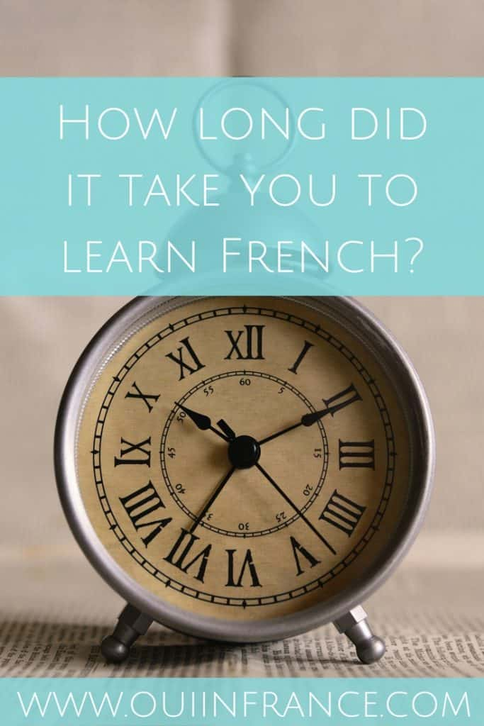 How long did it take you to learn French-