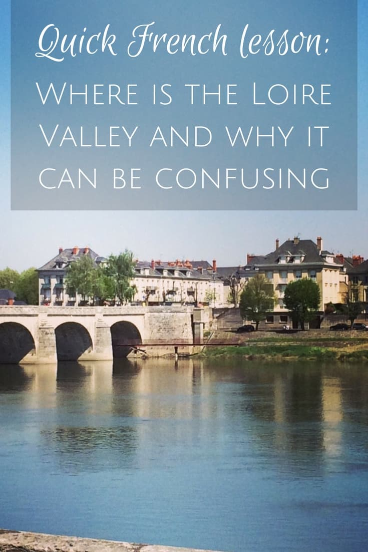 Quick French lesson-where is the loire valley