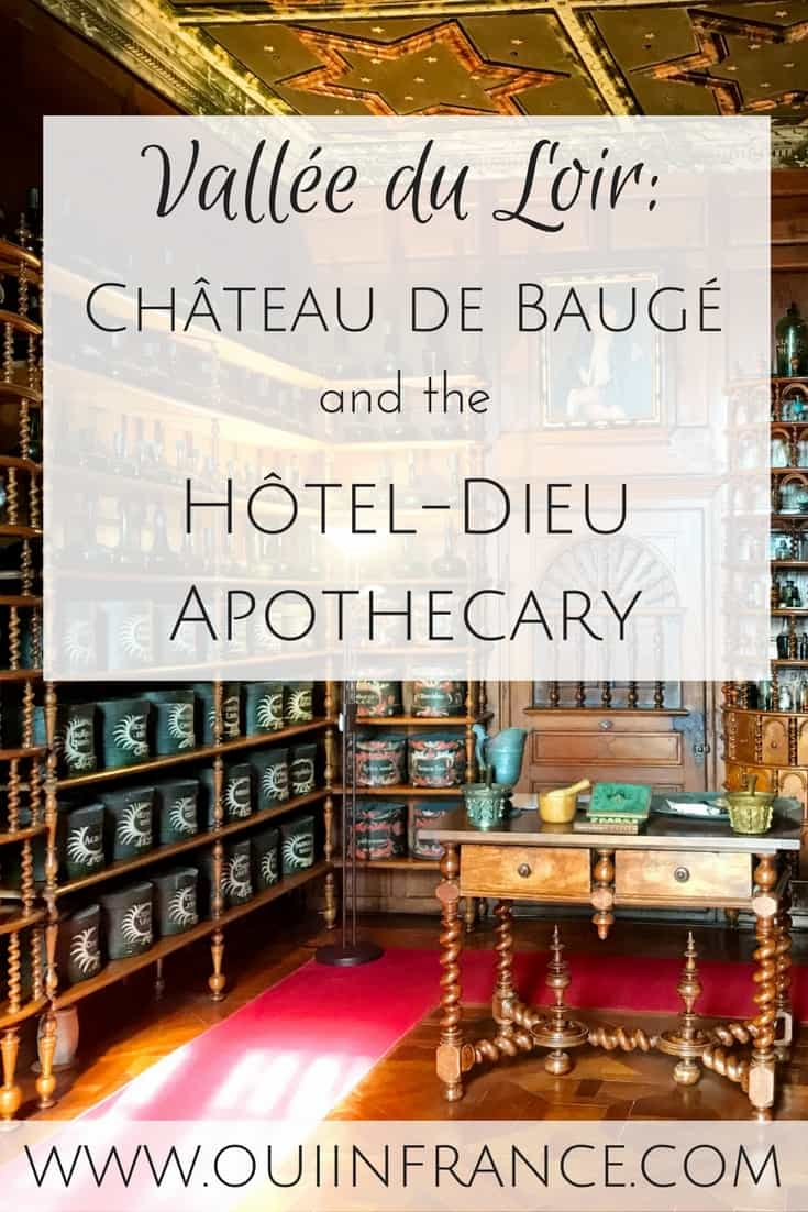 Chateau de Baugé and the Hôtel-Dieu Apothecary