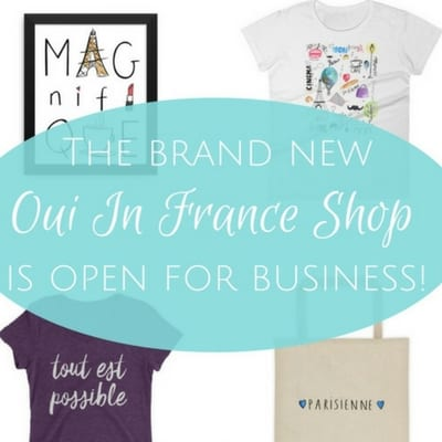 The brand new Oui In France Shop is open for business!