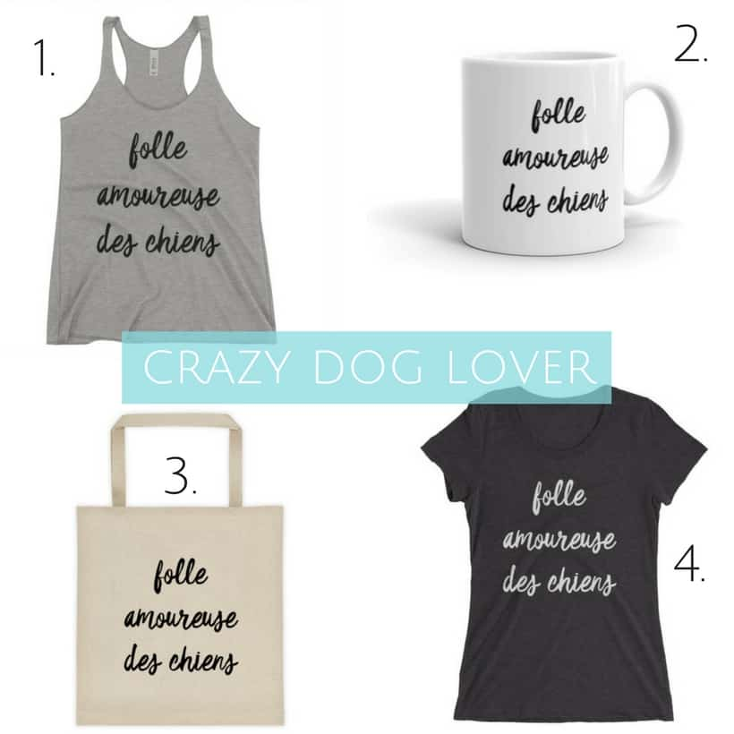 crazy dog lover french word shirts