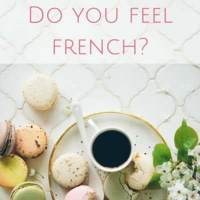 Do you feel French?