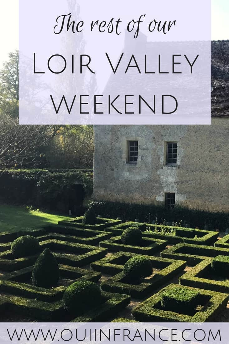 loir valley france weekend