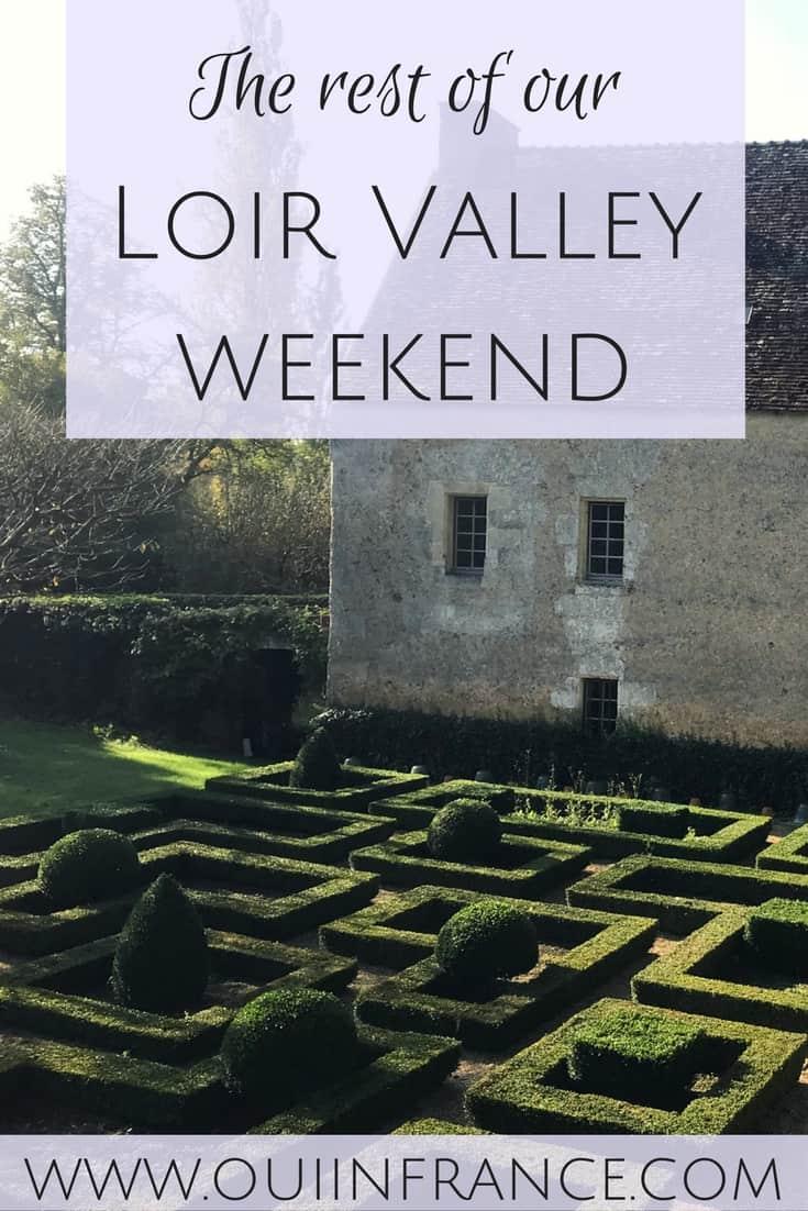 loir valley france weekend