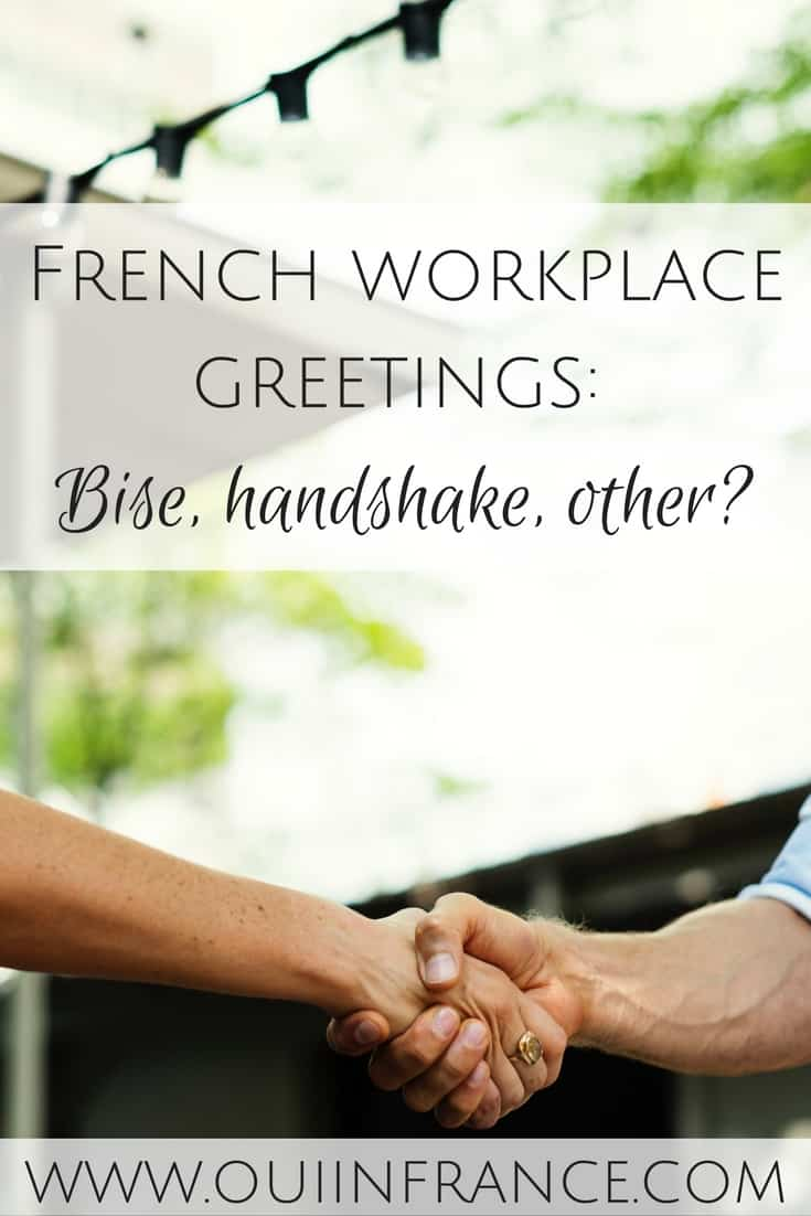 French Workplace Greetings Bise Handshake Other