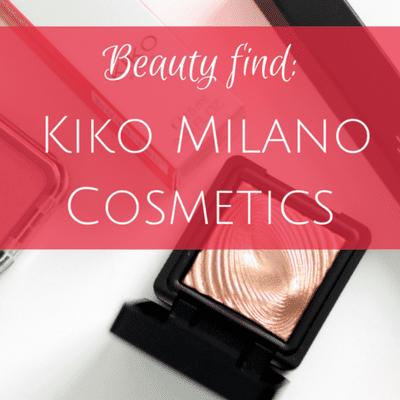 Beauty find: Kiko Milano Cosmetics