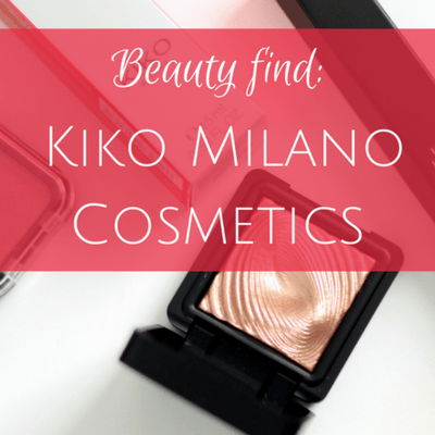 Beauty find: Kiko Milano Cosmetics review