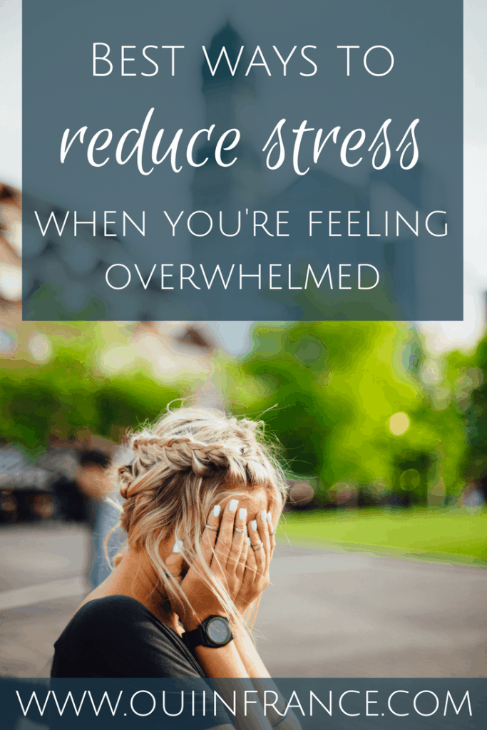 Best ways to reduce stress when you're feeling overwhelmed