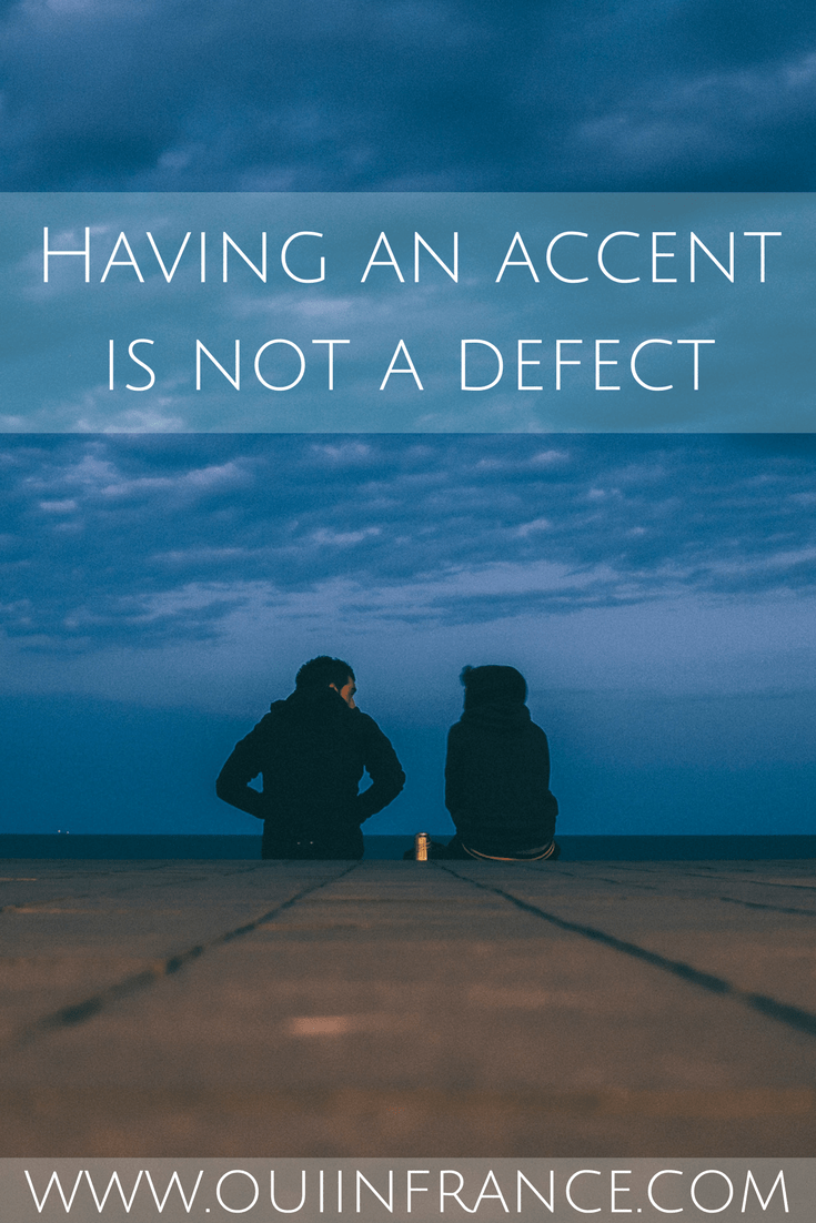 Having an accent is not a defect