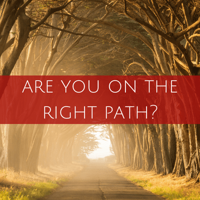 are you on the right path_