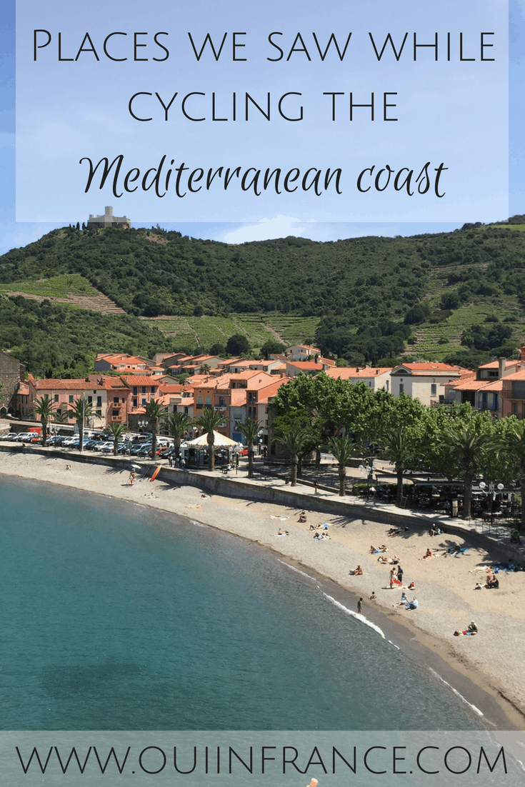 Places we saw while cycling the Mediterranean coast