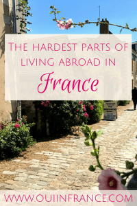 hardest parts of living abroad in France