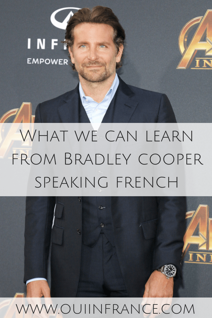 What we can learn from Bradley cooper french language skills