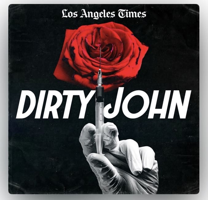 best podcast dirty john