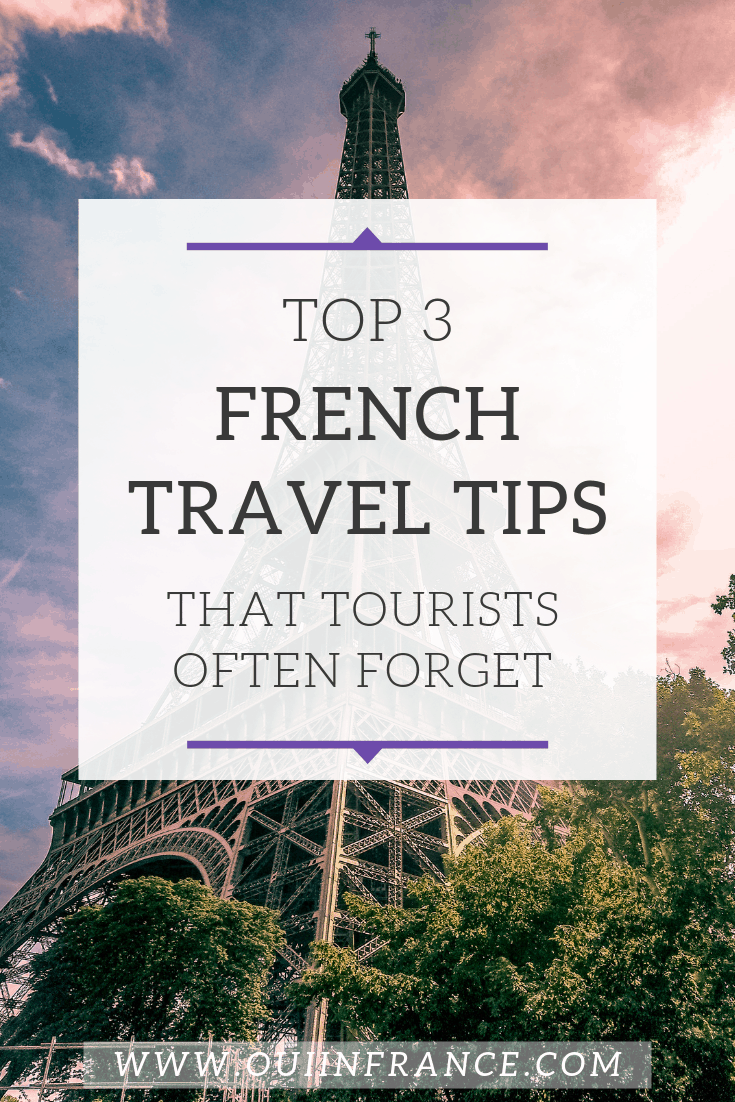 french travel tips tourists must know france