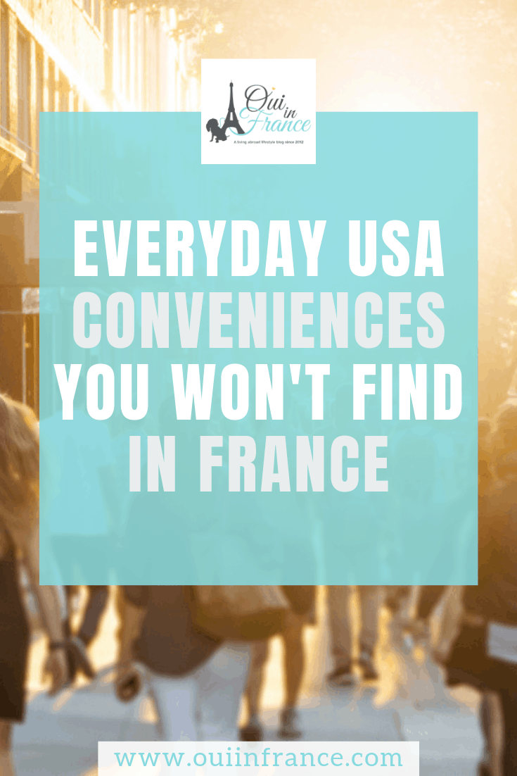 Everyday USA conveniences you won't find in France