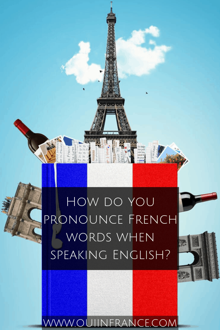 pronounce french words in english