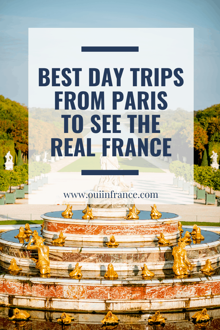 best day trips from paris to see thE real france