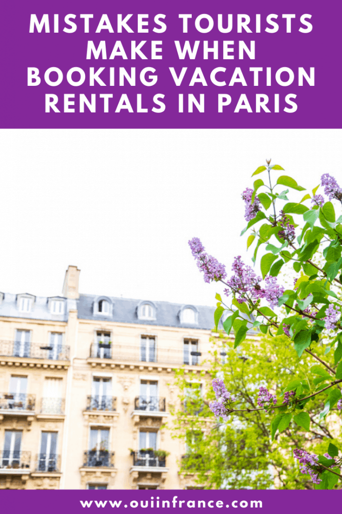 mistakes tourists make when booking vacation rentals in Paris
