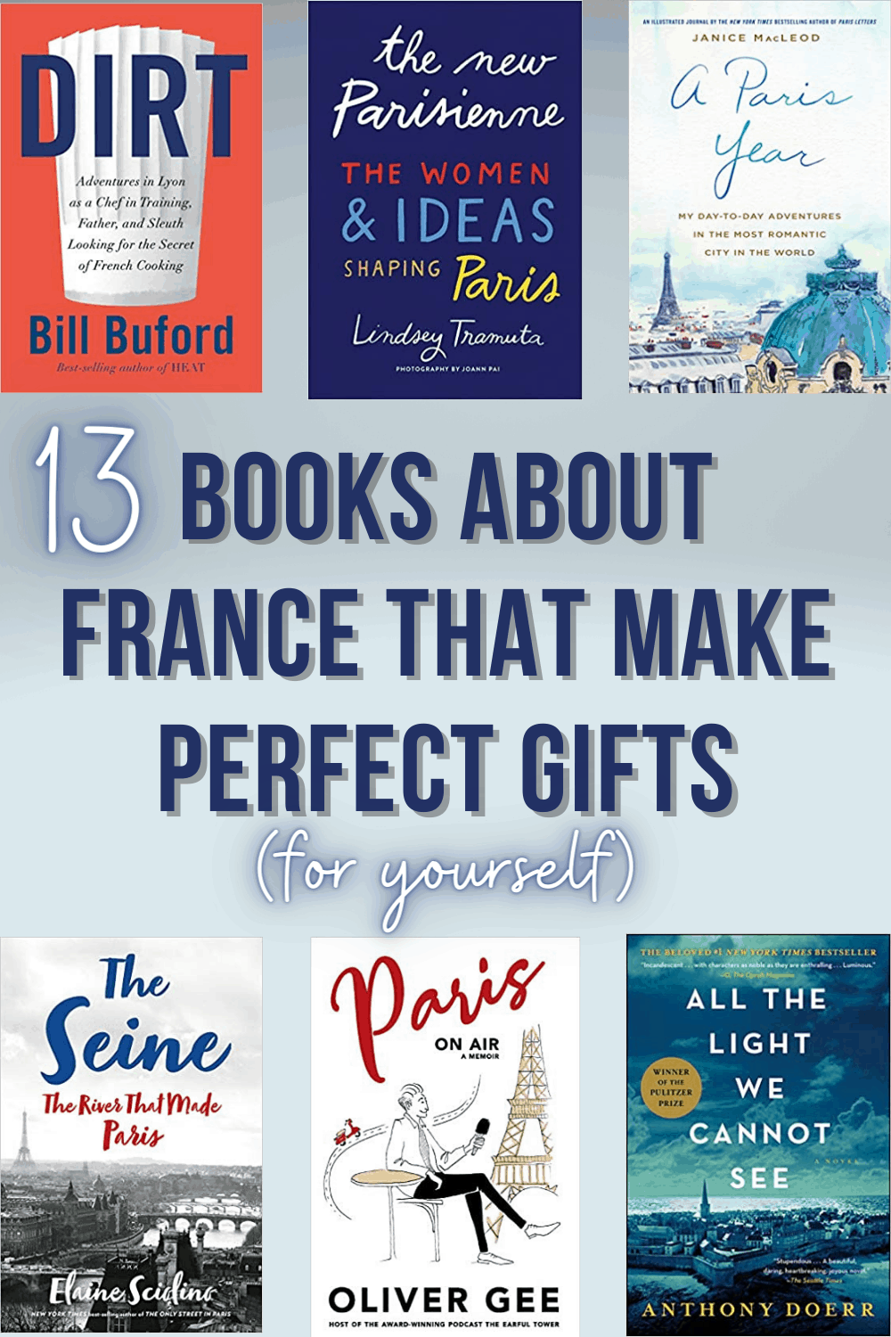 Books about France that make perfect francophile gift ideas